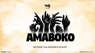 Rayvanny Ft Diamond Platnumz - Amaboko (Official Audio)