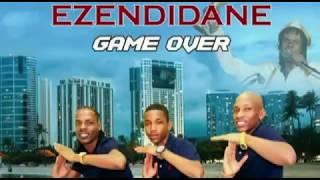 EZENDIDANE   GAME OVER  2017