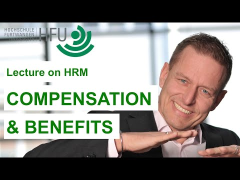 Video Human Resource Management Lecture Part 05 - Compensation and Benefits