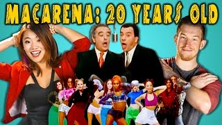 ADULTS REACT TO THE MACARENA (20th Anniversary)