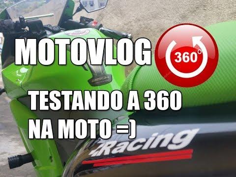 [MOTOVLOG 360 graus] - Primeiro MOTOVLOG em 360 graus - Testando