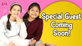 Guess The Guest? | Special Guest Coming Soon On Aadya & Sitara | Aadya & Sitara