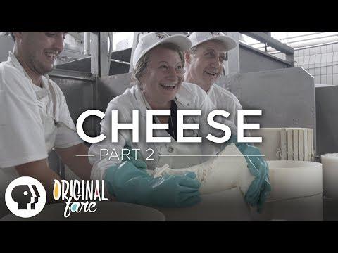 Original Fare – Cheese   Part 2   Original Fare   PBS Food