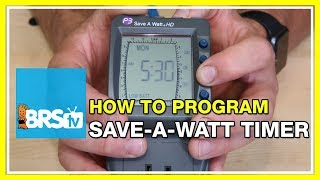 Programming a Save-A-Watt Digital Timer - BRStv How-To