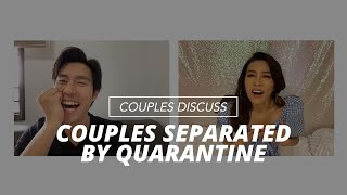 Couples Separated By Quarantine