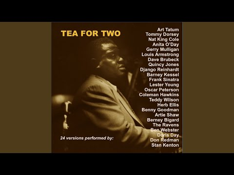 Tea for Two (feat. Teddy Wilson Orchestra)