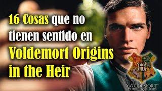 16 Cosas que no tienen sentido en Voldemort Origins of the Heir