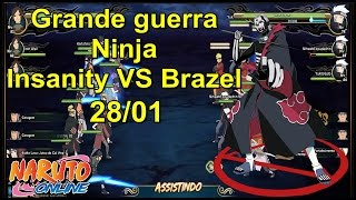 Naruto Online - Grande Guerra (Insanity Vs Brazel) 28/01