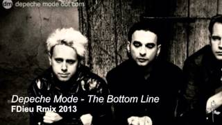 Depeche Mode - The Bottom Line - FDieu Rmix 2013
