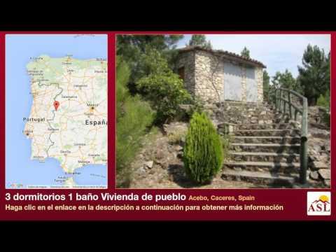 3 dormitorios 1 baño Vivienda de pueblo se Vende en Acebo, Caceres, Spain