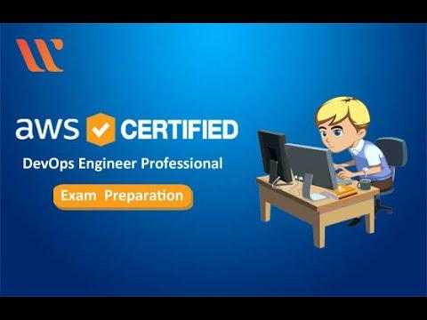 AWS DevOps Engineer Professional Exam Preparation | AWS ...