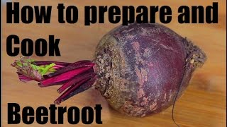 How to prepare cook and cut Beetroot – French cooking techniques