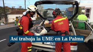 Así trabaja la UME en La Palma por la erupción del volcán Cumbre Vieja