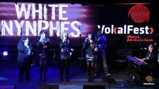 White Nymphs  Pensieri E Parole  VokalFest 2013