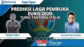 SUPER SPORT: Prediksi Laga Pembuka Euro 2020