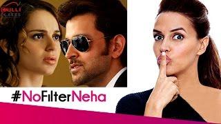Hrithik Kangana Ugly Fight Neha Dhupias  Reaction On No Filter Neha