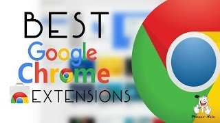 Top 7 Google Chrome Extensions 2015