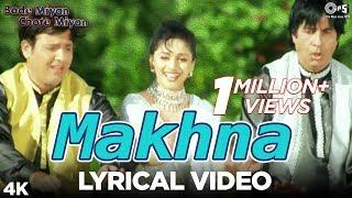 Makhna : Lyrical   Bade Miyan Chote Miyan   Madhuri