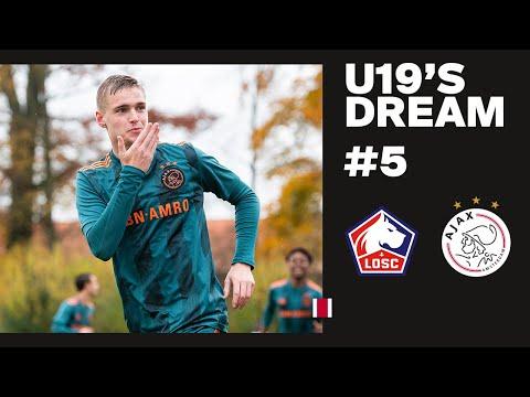 U19'S DREAM #5 - The Next Step   Lille OSC U19 - AFC Ajax U19