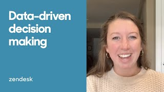 Zendesk Tutorial: Data-driven decision making