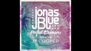 Jonas Blue ft. JP Cooper - Perfect Strangers Ringtone