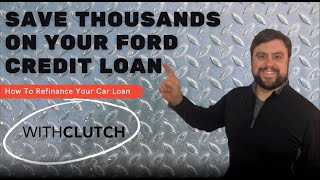 Save Thousands on your Ford Credit Auto Loan in just 60 Seconds