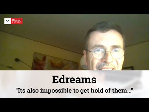 Edreams - Basically a company selling lousy insurance policies under misleading names