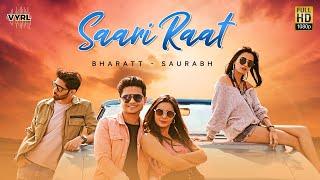 Saari Raat (Official Video) Bharatt-Saurabh | Hindi   - YouTube
