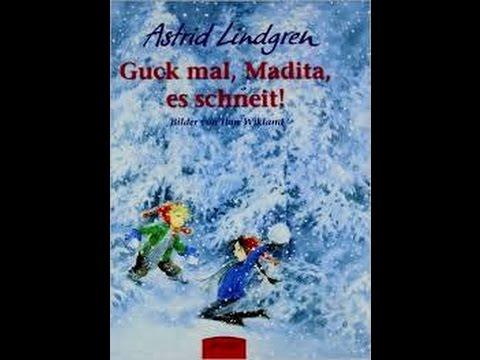 Astrid Lindgren: Guck mal, Madita, es schneit - Bilderbuch Lesung - Kinder Buch - Hörbuch - Winter