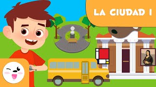 Los Lugares De La Ciudad I - Vocabulario Para Niños