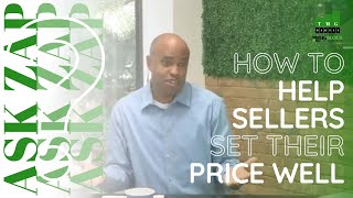 Best San Diego Realtor: How to help Sellers set their price well? Ask Zap Martin