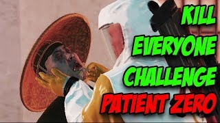 Patient Zero Kill Everyone Challenge - Hitman