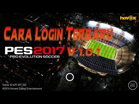 Video Cara Login Terbaru Pes 2017 V.1.0.1 Dan ganti akun