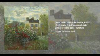 Jesus nahm zu sich die Zwölfe, BWV 22
