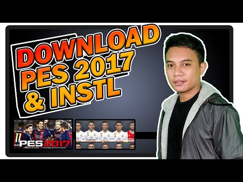 CARA DOWNLOAD DAN INSTAL PES 2017 | For Laptop #Part 1