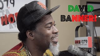 DAVID BANNER: THE GOD BOX, PIMP C, HOMELESS TO MILLIONS, CRUNK HISTORY WITH BONE CRUSHER