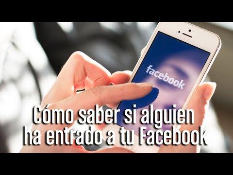 Cómo saber si alguien ha entrado a tu Facebook