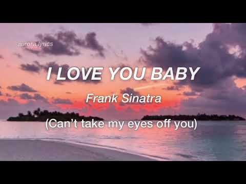 I love you baby // Frankie Valli Lyrics (Can't take my eyes off you / Morten Harket)