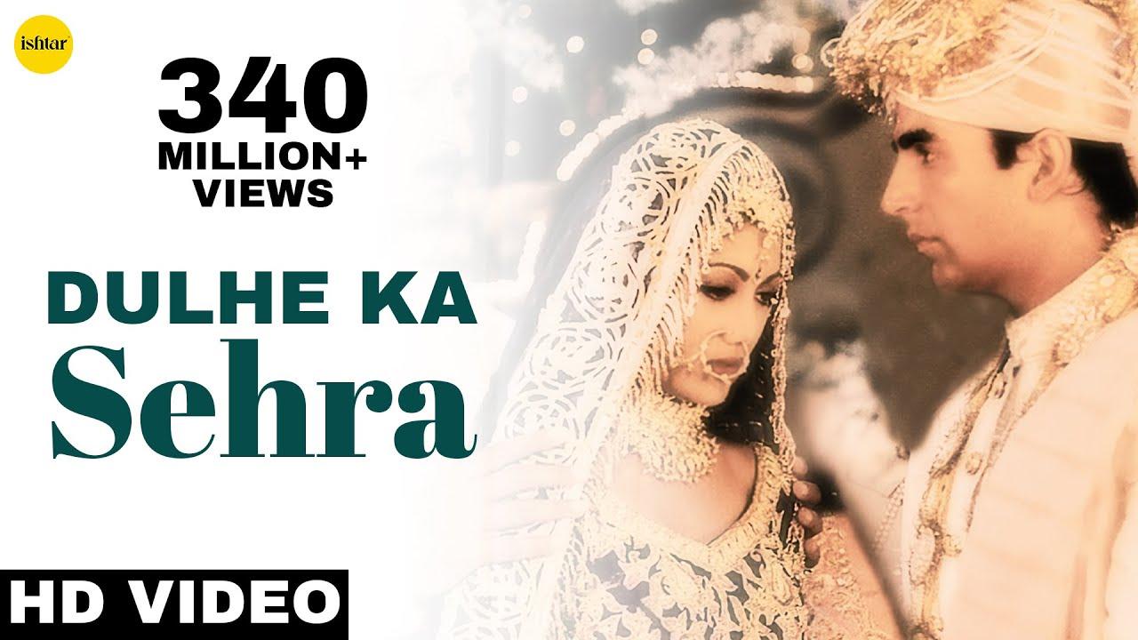 lyrics of dulhe ka sehra - Dhadkan