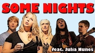 Some Nights - Walk off the Earth (FUN! Cover) Ft. Julia Nunes