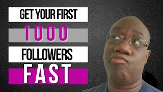 How to Get Your First 1000 Twitter Followers Fast