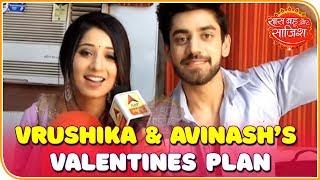 Serial 'Yeh Teri Galiyan' actors Vrushika Mehta and Avinash Mishra share their Valentines day plan