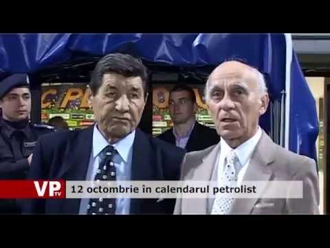 12 octombrie în calendarul petrolist
