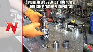 Crush Sleeve VS Solid Pinion Spacer - Lets Talk Pinion Bearing Preload!