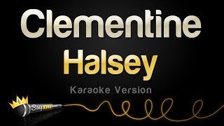 Halsey   Clementine (Karaoke Version)