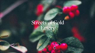 Emery - Streets of Gold (Official Audio)