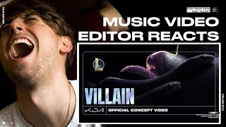 Video Editor Reacts to K/DA - VILLAIN ft. Madison Beer and Kim Petras