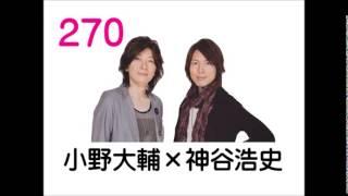 【演説w】神谷浩史「ガルスタおじさん…」小野大輔「逆バンジーを…」