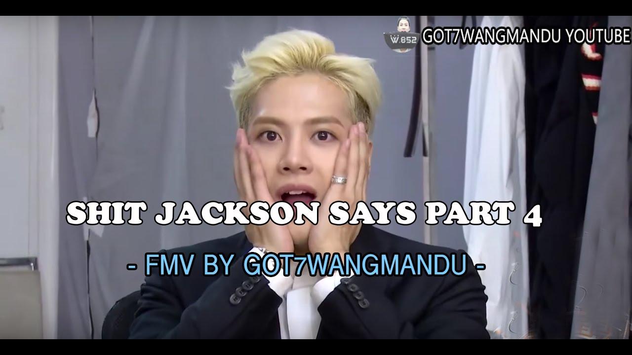 Sh*t GOT7 Jackson Wang Says PART 4 [FUNNY MOMENTS] [FMV