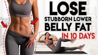 LOSE BELLY FAT In 10 Days (lower Belly) | 8 Minute Home Workout